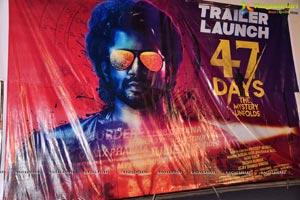 47 Days Trailer Launch