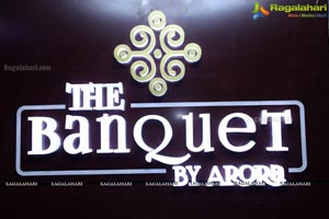 The Banquet By Arora Opening
