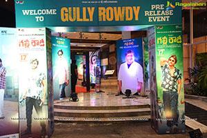 Gully Rowdy Movie Pre-Release Event